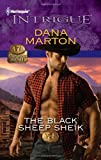 The Black Sheep Sheik, Dana Marton, 0373695667