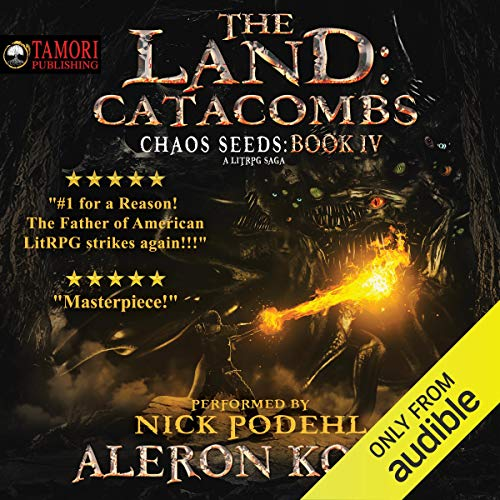 (The Land: Catacombs: Chaos Seeds, Book 4)