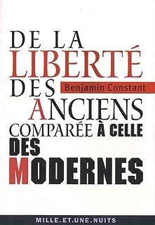 De la liberté des Anciens comparée à celle des Modernes, Constant de Rebecque, Benjamin de (1767-1830)