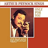 Arthur Prysock Sings Only for You