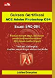 Sukses Sertifikasi ACE Adobe Photoshop CS4 Exam