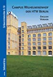 Campus Wilhelminenhof der HTW Berlin : English Version, Dorries, Cornelia and Bolk, Florian, 3867111332