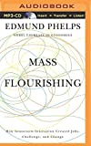 img - for Mass Flourishing: How Grassroots Innovation Created Jobs, Challenge, and Change book / textbook / text book