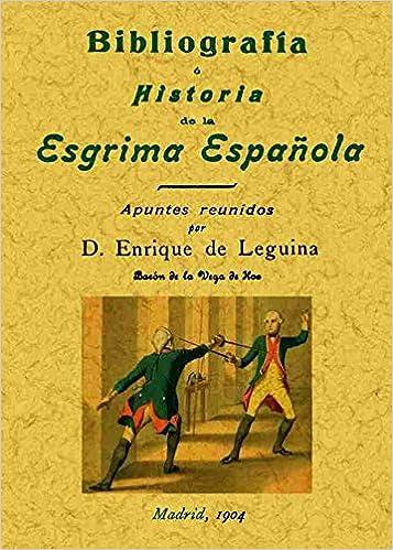 Bibliografía e historia de la esgrima española: Amazon.es ...