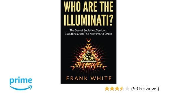 Amazon Who Are The Illuminati The Secret Societies Symbols