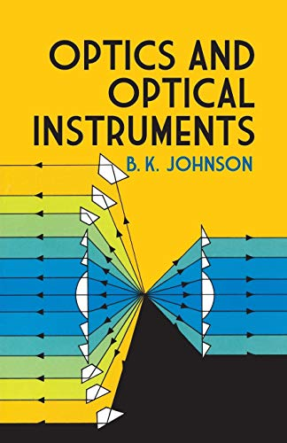 Optics and Optical Instruments: An ()