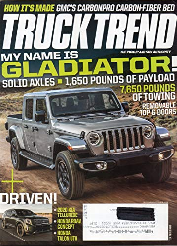 TRUCK TREND THE PICKUP AND SUV AUTHORITY October 2019 Magazine HOW IT'S MADE: GMC's CARBONPRO CARON-FIBER BED Solid Axles: 1,650 Pounds of Payload DRIVEN: 2020 KIA TELLURIDE, HONDA ROAV CONCEPT