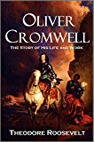 Oliver Cromwell: The Story of His Life and Work (1903)
