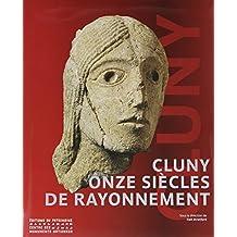 Cluny 910-2010: Onze siècles de rayonnement