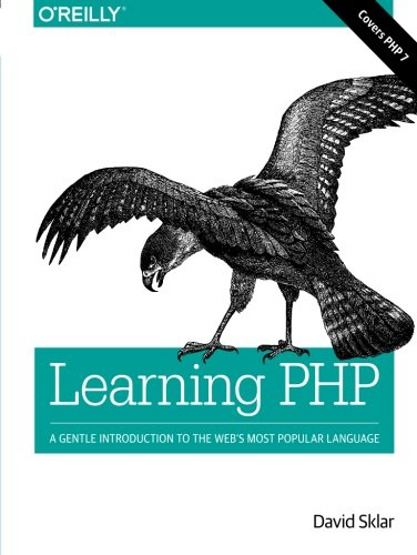 Learning PHP: A Gentle Introduction to the Web's Most Popular Language by O'Reilly Media