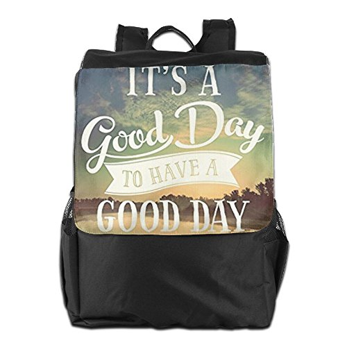 Day Good Day and Travel for Outdoors Personalized Camping A A Women Have Backpack Adjustable Storage HSVCUY Shoulder School It's to Men Strap Good Dayback 68zAB
