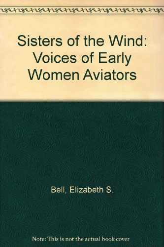 Sisters of the Wind: Voices of Early Women ()