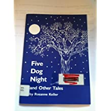 Five Dog Night and Other Tales