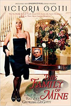 Book This Family of Mine: What It Was Like Growing Up Gotti