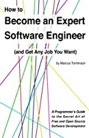 How to Become an Expert Software Engineer Front Cover