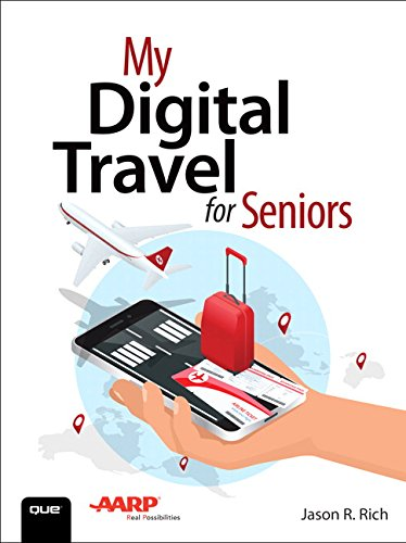 My Digital Travel for Seniors [Jason R. Rich] (Tapa Blanda)