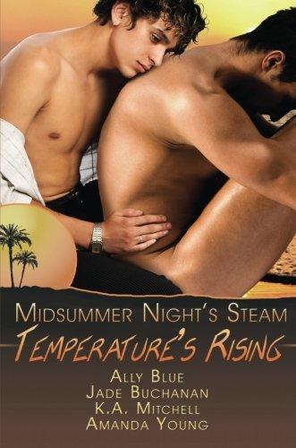 Temperature's Rising: A Midsummer's Night Steam (Midsummer's Nights Steam)