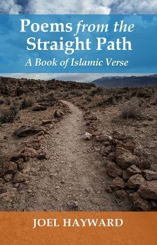 Poems From The Straight Path  A Book Of Islamic Verse  Islamic Encounter Series