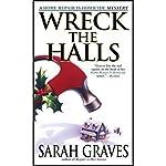 Wreck the Halls | Sarah Graves