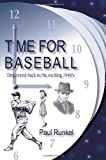 Time for Baseball, Paul Runkel, 1438971699