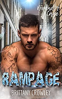 Rampage (Bound by Cage Book 2) by [Crowley, Brittany]
