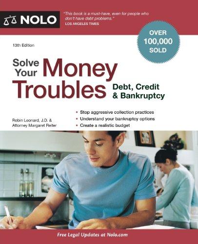 Solve Your Money Troubles: Debt, Credit & Bankruptcy