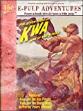 Adventures of Kwa, Man of the Jungle (Two jungle adventure classics in one volume!)