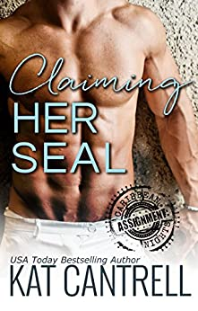 Claiming Her SEAL (ASSIGNMENT: Caribbean Nights Book 1) by [Cantrell, Kat]