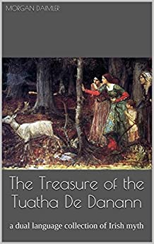 ((PDF)) The Treasure Of The Tuatha De Danann: A Dual Language Collection Of Irish Myth. Society Robbers Virtual cause after Ciclos