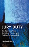 Written by a legal scholar for the general reader, this book demystifies the institution of the jury and validates its political power, providing valuable insights for the more than 30 million Americans who receive a jury summons each ...