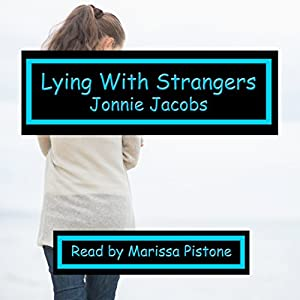 Lying with Strangers Audiobook