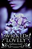 Wicked Lovely Series