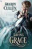 His Saving Grace (Secrets & Seduction)
