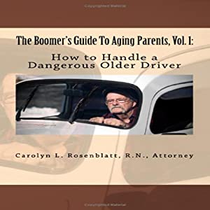 How to Handle a Dangerous Older Driver Audiobook