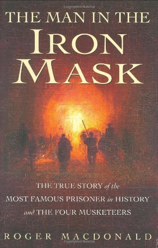 The Man in the Iron Mask: The Mystery (Man Of Mystery Mask)