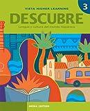 Descubre, Nivel 3,  Lengua Y Cultura Del Mundo Hispanico offers