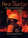Fire in Their Eyes, Karen Magnuson Beil, 0152010424