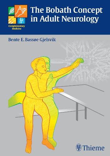 The Bobath Concept in Adult Neurology (1st 2007) [Gjelsvik]