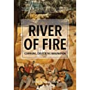 River of Fire: Commons, Crisis, and the Imagination