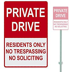 "Bully Signs RED PRIVATE DRIVE RESIDENTS ONLY NO TRESPASSING NO SOLICITING HEAVY DUTY ALUMINUM WARNING SIGN 10"" x 15"""
