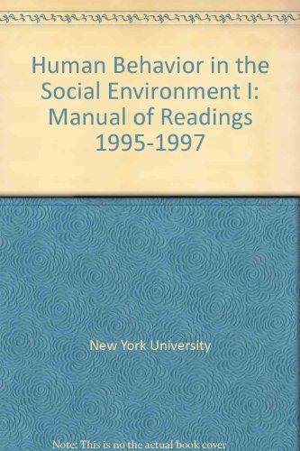 Human behavior in the social environment I: Manual of readings, 1995-1997