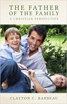 The Father of the Family by Clayton Barbeau (2013-10-29)