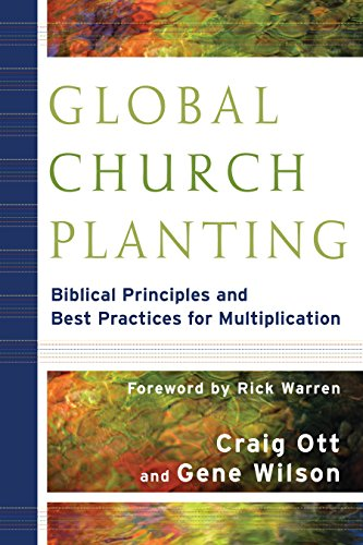 Global Church Planting Biblical Principles And Best Practices For Multiplication Epub
