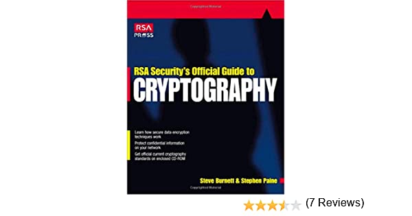 Rsa securitys official guide to cryptography steve burnett rsa securitys official guide to cryptography steve burnett stephen paine 9780072131390 amazon books fandeluxe Choice Image