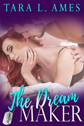 The Dream Maker (Alpha Aviators Series Book 3)