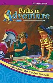 Paths to Adventure Teacher Edition (Spiral…