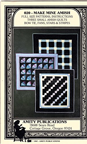Make Mine Amish Quilt or Wall Hanging Pattern