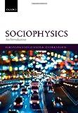 Sociophysics: an Introduction, Sen, Parongama and Chakrabarti, Bikas K., 0199662452