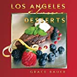 img - for Los Angeles Classic Desserts book / textbook / text book
