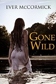 Gone Wild by [McCormick, Ever]